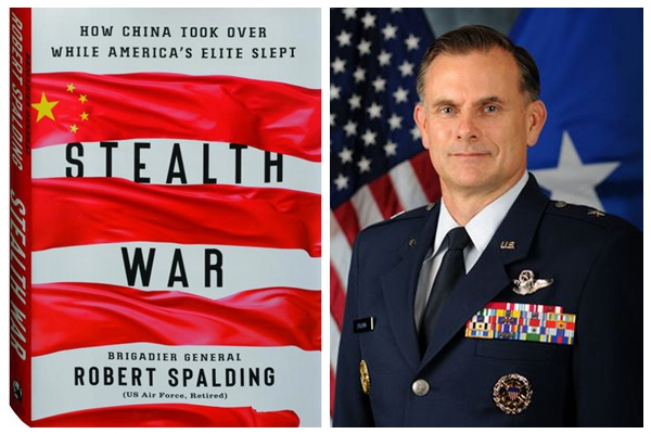 中国问题专家斯伯丁将军(General Robert Spalding)和他的2019年新书《隐形战争》(Stealth War: How China Took Over While America's Elite Slept)。(SOH/合成图片)